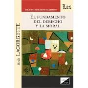 Fundamento del derecho y de la moral