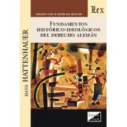 Fundamentos históricoideológicos del derecho alemán