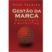Gestão da Marca: Estratégia e marketing