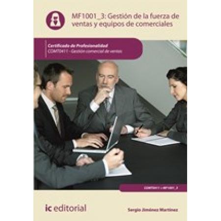 Gestión de la fuerza de ventas y equipos de comerciales. COMT0411 - Gestión comercial de ventas