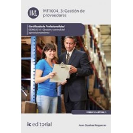 Gestión de proveedores. COML0210 - Gestión y control del aprovisionamiento