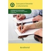 Gestión de residuos urbanos e industriales. SEAG0108 Guía para el docente y solucionarios