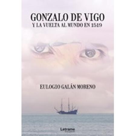 Gonzalo de Vigo y la vuelta al mundo en 1519