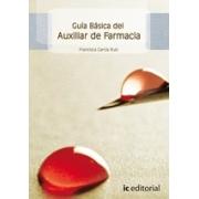 Guía básica del Auxiliar de Farmacia
