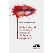 Guía Integral para mejor probar la violencia de género.