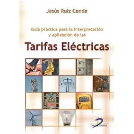 Guía práctica para la interpretación y aplicación de las tarifas eléctricas