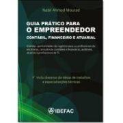 Guia Prático Para o Empreendedor Contábil, Financeiro e Atuarial