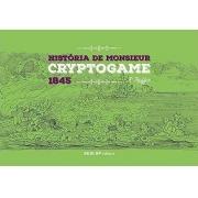 HISTÓRIA DE MONSIEUR CRYPTOGAME