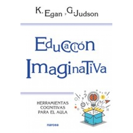 Imagination and the Engaged Learner. Cognitive Tools for the Classroom