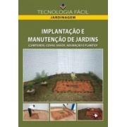 IMPLANTAÇÃO E MANUTENÇÃO DE JARDINS ( CANTEIROS, COVAS, VASOS, ADUBAÇÃO E PLANTIO) Vol. 2