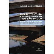 Infraestrutura e Planejamento em São Paulo