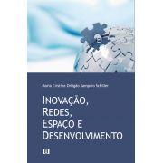 Inovação, Redes, Espaço e Desenvolvimento