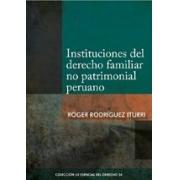 Instituciones del derecho familiar no patrimonial peruano