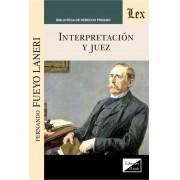 Interpretación y Juez