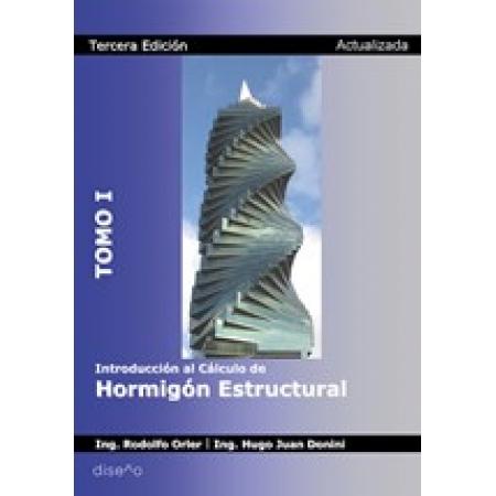 Introducción al cálculo de hormigón estructural tomo 1 3ra ed. Actualizada