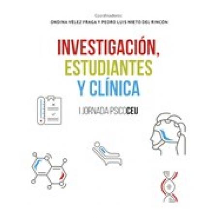 Investigación, estudiantes y clínica