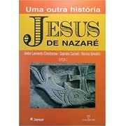 Jesus de Nazaré: Uma Outra Historia