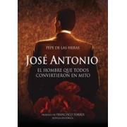 José Antonio, el hombre que todos convirtieron en mito
