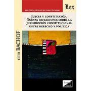 Jueces y constitución. Nuevas refllexiones