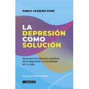 La depresión como solución