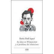 La ética en Wittgenstein y el problema del relativismo
