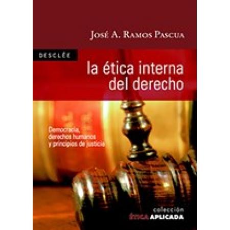 La ética interna del Derecho. Democracia, derechos humanos y principios de justicia