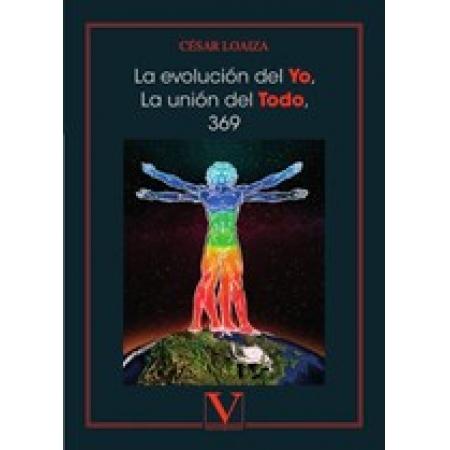La evolución del Yo, la unión del Todo, 369