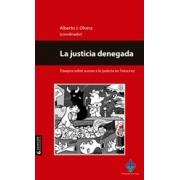 La justicia denegada