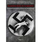 La justicia dentro de la injusticia: La complicidad social y judicial de las leyes nazis