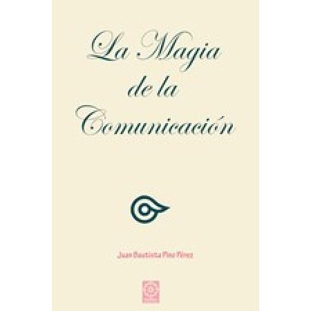 La magia de la comunicación