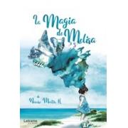 La magia de Melisa