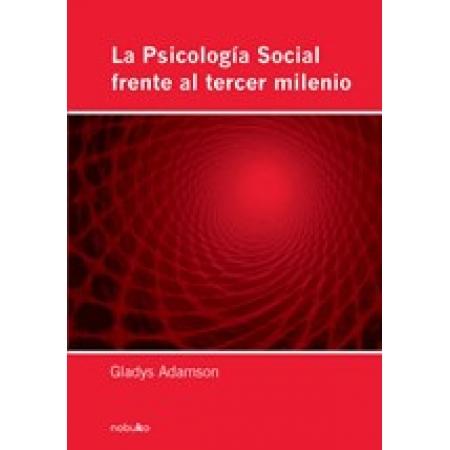 LA PSICOLOGIA SOCIAL FRENTE AL TERCER MILENIO