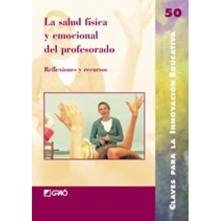 La salud física y emocional del profesorado