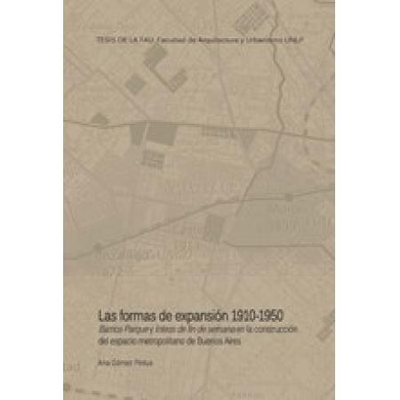 Las formas de la expansión 1910-1950