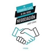 Las verdaderas claves de una buena negociación