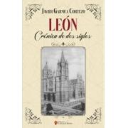 León, crónica de dos siglos