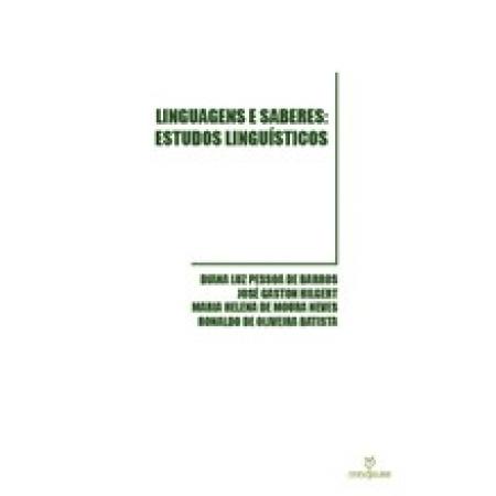 Linguagens e Saberes: Estudos Linguísticos