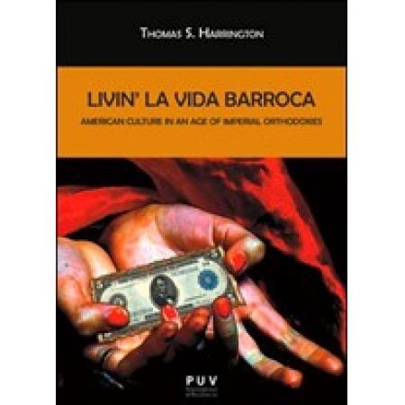 Livin'''' la Vida Barroca