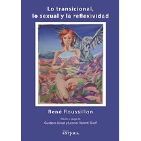 Lo transicional, lo sexual y la reflexividad
