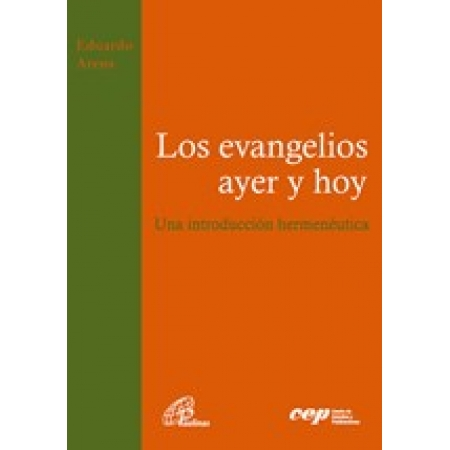 Los evangelios ayer y hoy