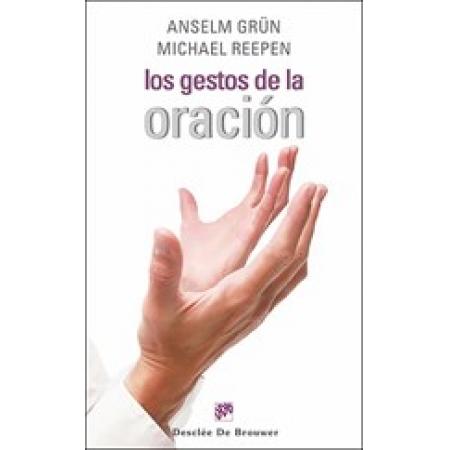 Los gestos de la oración