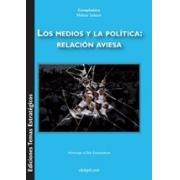 Los Medios y la Política: Relación aviesa