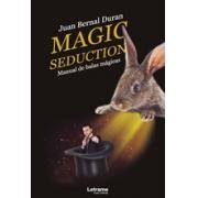 Magic seduction. Manual de balas mágicas