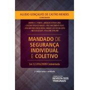 Mandado de segurança individual e coletivo lei 12016 de 07/08/2009