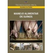 MANEJO ALIMENTAR DE SUINOS