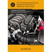 Mantenimiento de los dispositivos eléctricos de habitáculo y cofre motor. TMVG0209 - Mantenimiento de los sistemas eléctricos y electrónicos de vehículos