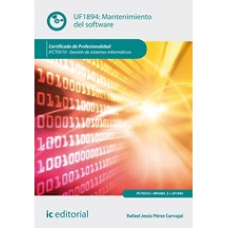 Mantenimiento del software. IFCT0510 - Gestión de sistemas informáticos