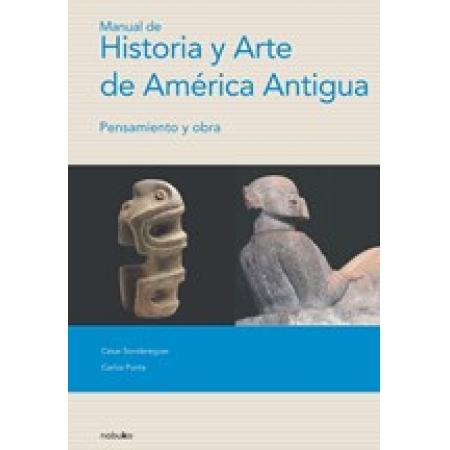 Manual de Historia y Arte de la America Antigua