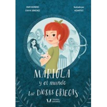 Mariola y el mundo ( las diosas griegas)