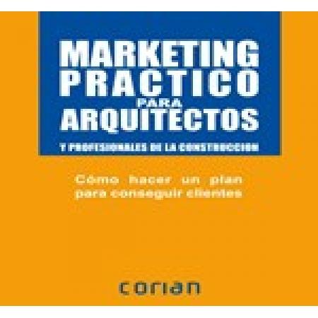 MARKETING PRATICO PARA ARQUITETOS (PORTUGUES)